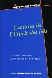 Céline Spector et Thierry Hoquet - Lectures de l'esprit des lois.