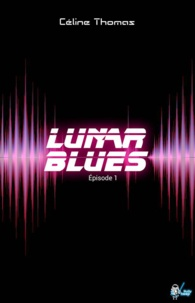 Céline Thomas - Lunar Blues.