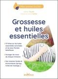 Céline Touati - Grossesse et huiles essentielles.