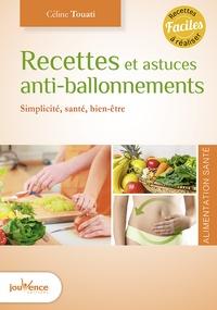 Céline Touati - Recettes et astuces anti-ballonnements - Simplicité, santé, bien-être.
