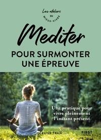 Céline Tran - Méditer pour surmonter une épreuve.