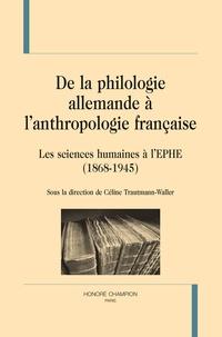 De la philologie allemande à lanthropologie française - Les sciences humaines à lEPHE (1868-1945).pdf