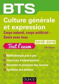 Céline Vassas - Culture générale et Expression BTS - Corps naturel, corps artificiel - Seuls avec tous.