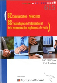 Céline Vaux - S2 Communication-Négociation, S3 Technologies de l'information et de la communication appliquées à la vente Bac Pro Vente 1e et Tle.