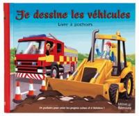 Céline Vielfaure et Niall Harding - Je dessine les véhicules.