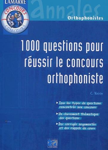 Céline Voisin - 1000 questions pour réussir le concours orthophoniste.