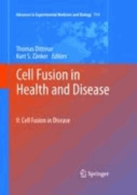 Thomas Dittmar - Cell Fusion in Health and Disease 2 - II: Cell Fusion in Disease.