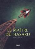 Cellier et Patrick Djian - Le maître du hasard Tome 1 : Paris.