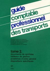 Guide comptable professionnel des transports- Tome 21, Documents de synthèse, tableaux de gestion, problèmes d'ordre général, dispositions spécifiques -  Celse |