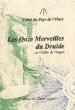 Celui du Pays de l'Ours - Les onze merveilles du druide - La veillée de Fingen.