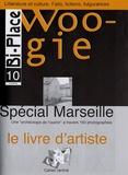 Emès-Manuel de Matos - Bi-Place/Woogie N° 10, Automne-Hiver : Le livre d'artiste - Spécial Marseille.