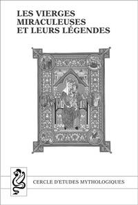 CEM Editions - Les Vierges miraculeuses et leurs légendes.