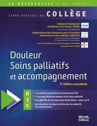 CEMD et  CNEFUSP - Douleur soins palliatifs et accompagnement - Livre officiel du collège.