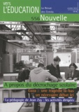 Céméa - Vers l'éducation nouvelle, la revue des CEMEA N° 556, Octobre 2014 : A propos du décrochage scolaire.