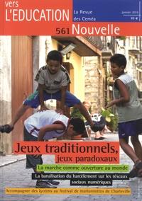 Pierre Parlebas - Vers l'éducation nouvelle, la revue des CEMEA N° 561, janvier 2016 : Jeux traditionnels, jeux paradoxaux.