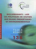 CEMT - Biocarburants : lier les politiques de soutien aux bilans énergétiques et environnementaux.