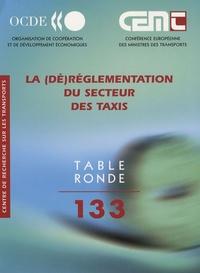 La (dé)réglementation du secteur des taxis - Rapport de la 133e table ronde déconomie des transports.pdf