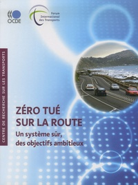 Accentsonline.fr Zéro tué sur la route - Un système sûr, des objectifs ambitieux Image