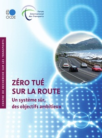 CEMT - Zéro tué sur la route - Un système sûr, des objectifs ambitieux.