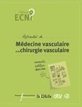 CEMV et  CFCV - Référentiel de médecine vasculaire et de chirurgie vasculaire.