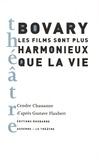 Cendre Chassanne - Bovary, les films sont plus harmonieux que la vie.
