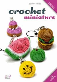 Cendrine Armani - Crochet miniature.