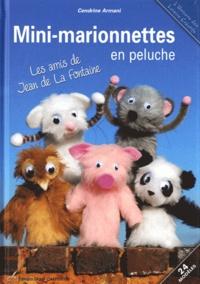 Cendrine Armani - Mini-marionnettes en peluche - Les amis de Jean de La Fontaine.