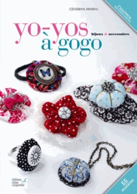 Cendrine Armani - Yo-yos à gogo - Bijoux & accessoires.