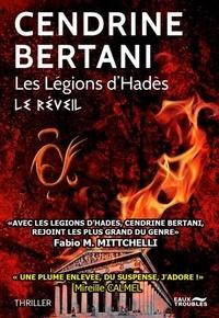 Cendrine Bertani - Les Légions d'Hadès  : Le réveil.