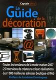 Cendrine Dominguez - Captain Déco, Le Guide de la décoration - Toutes les  tendances de la mode-maison, 1000 adresses en boutique et sur le Web.