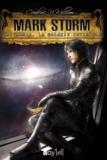 Cendrine N. William - Mark Storm Tome 3 : Tritarnia, la galaxie invisible.