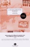Cendryne Roé - La circulation internationale du spectacle - Guide pratique de la diffusion du spectacle vivant, de la mobilité des artistes et des techniciens.