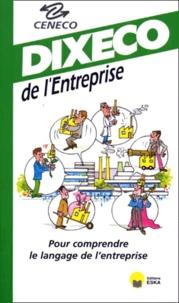 DIXECO DE L'ENTREPRISE. 8ème édition -  CENECO | Showmesound.org