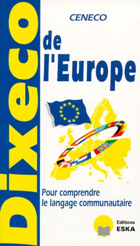 CENECO - Dixeco de l'Europe.