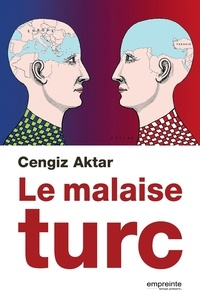 Cengiz Aktar - Le malaise turc.