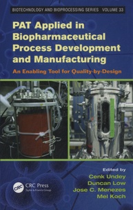PAT Applied in Biopharmaceutical Process Development and Manufacturing - An Enabling Tool for Quality-by-design.pdf