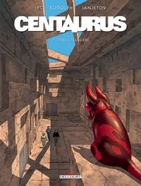 Léo - Centaurus T02 - Terre étrangère.