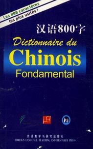 Centenaire - Dictionnaire du chinois fondamental.