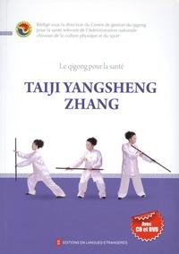 Collectif - Jianshen Qigong : Taiji yangshengzhang (+ 2 DVD).