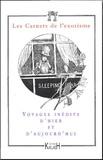 Augustin Vignaux et Alain Servantie - Les Carnets de l'exotisme N° 4 : Voyages inédits d'hier et d'aujourd'hui.