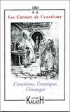 Alain Quella-Villéger et Colas Duflo - Les Carnets de l'exotisme N° 6 : L'exotisme, l'exotique, l'étranger.
