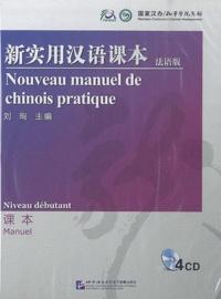 Centenaire (editions du) - Nouveau Manuel De Chinois Pratique - Niveau débutant. 4 CD audio