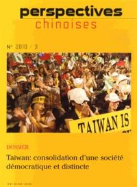 Paul Jobin et Frank Muyard - Perspectives chinoises N° 3/2010 : Taiwan : consolidation d'une société démocratique et distincte.