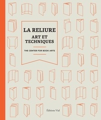 Center for Book Arts - La reliure.