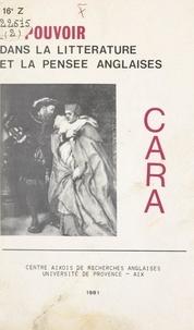 Centre aixois de recherches an et N. J. Rigaud - Le pouvoir dans la littérature et la pensée anglaise.