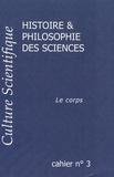 Gérard Chazal - Culture scientifique, histoire & philosophie des sciences N° 3 : Le corps.