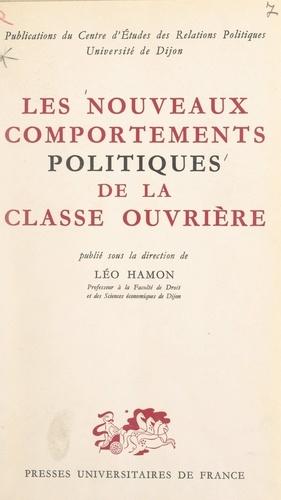 Les nouveaux comportements politiques de la classe ouvrière. Entretiens de Dijon