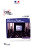 Centre d'analyse stratégique - La France et l'Europe face à la crise économique.