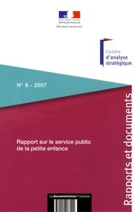 Centre d'analyse stratégique - Rapport sur le service public de la petite enfance.