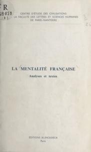 Centre d'étude des civilisatio et Guy Michaud - La mentalité française - Analyses et textes.